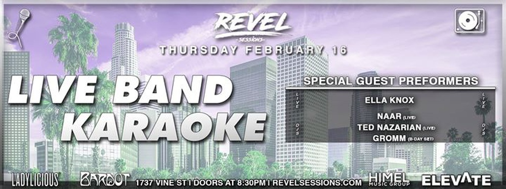 Revel Sessions Vol.6 :: LIVE Karaoke & DJs (Ladylicious edition) in Los Angeles - Buy tickets online